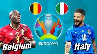 PES 2021 | เบลเยี่ยม VS อิตาลี | ยูโร 2020 รอบ 8 ทีมสุดท้าย !! ชมก่อนจริง