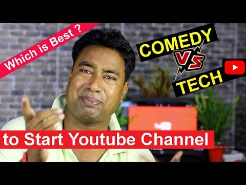 Which is the best Category to start a new YouTube channel in 2018   Funny vs tech