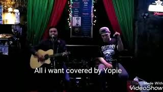 Download lagu All i Want covered by Yopie Aristoteles (All i Want - Kodaline)