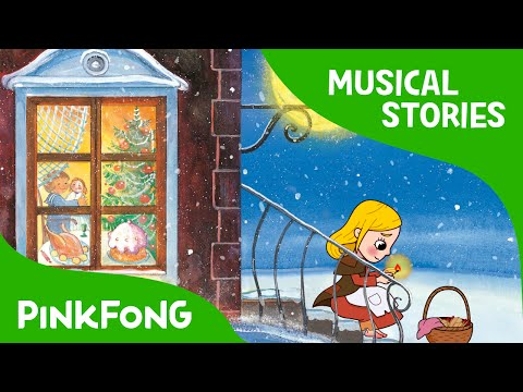The Little Match Girl | Fairy Tales | Musical | PINKFONG Story Time for Children
