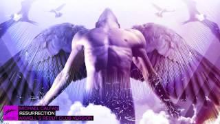 Michael Calfan - Resurrection (Axwell's Recut Club Version)