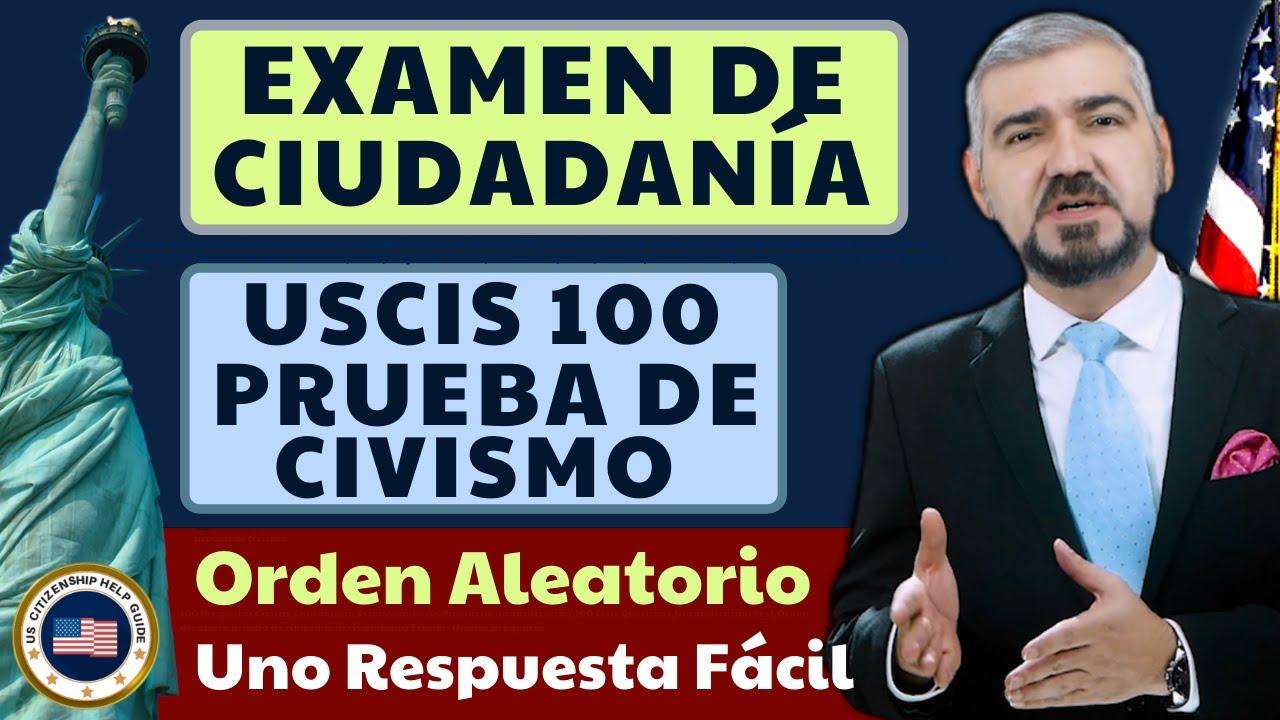 Examen De Ciudadanía USCIS 100 Prueba De Civismo: Uno Respuesta Fácil, Orden Aleatorio
