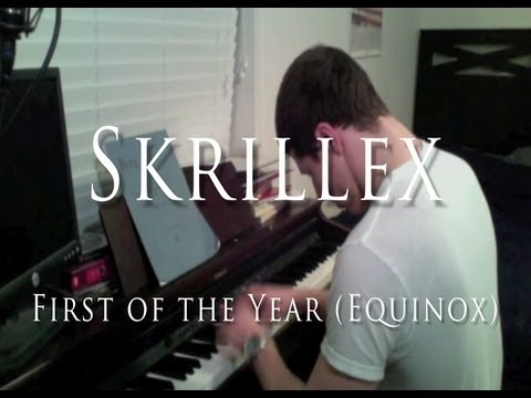 Skrillex  First of the Year Equinox Classical Piano Arrangement