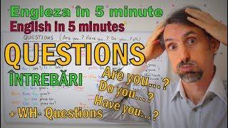 Lectii de Engleza - QUESTIONS/INTREBARI (1) - English Lessons