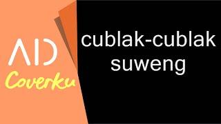 Cublak-cublak Suweng cover by ardhitia dewangga #NESCAFEMusikNation