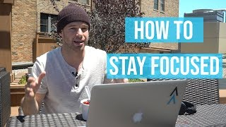 How To Stay Focused As An Entrepreneur