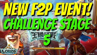 F2P Hero Event Challenge Stage 5 Walkthrough - Lords Mobile