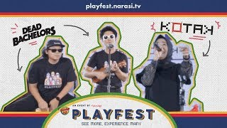 Road to PlayFest with Kotak & Dead Bachelors