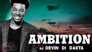 Devin Di Dakta - Ambition [Carefree Riddim] June 2017