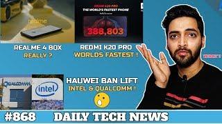 Realme 4 Box FAKE,Redmi K20 Pro 380k Antutu,LG W10 Price, Huawei Ban Lift, Poco Launcher 2 #868