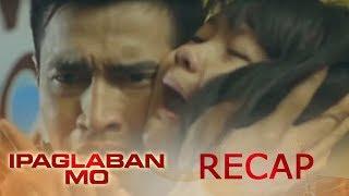 Ipaglaban Mo Recap: Paso