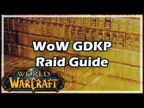 [World Of Warcraft] WoW GDKP Raid Guide