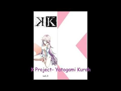 K Project- OST 2-01 Yatogami Kuroh