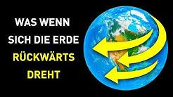 Was, wenn sich die Erde auf einmal rückwärts drehen würde?