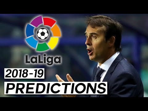 Will Lopetegui Get the Sack? La Liga Predictions (2018-19)