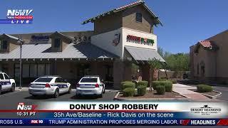 DONUT SHOP ROBBERY: Rick Davis on the scene - 35th Ave/Baseline in Phoenix