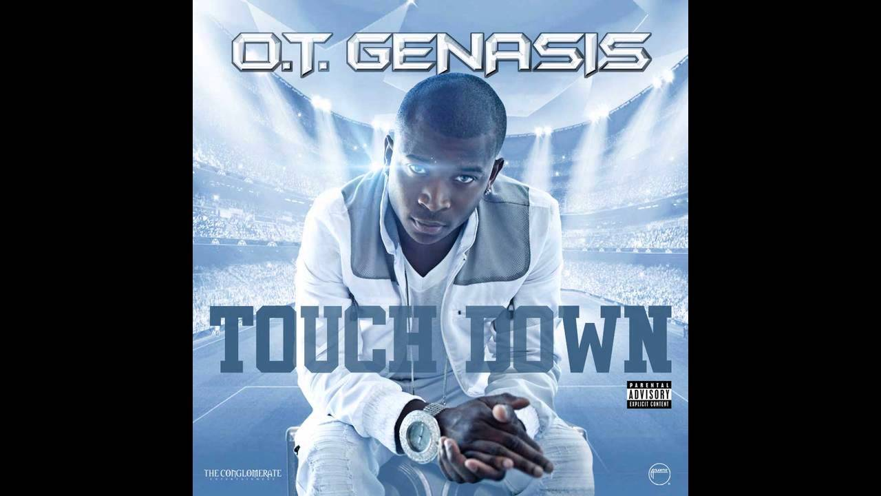 Download O.T. Genasis - Touchdown [Official Audio]