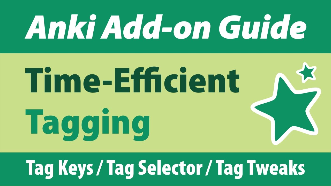 Anki Add-on Guide: Time-Efficient Tagging - YouTube