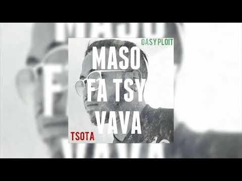 TSOTA - Maso fa tsy vava (Official audio 2017)