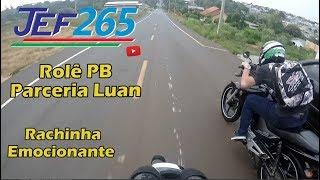 JEF265 | Rachinha das YBRs - Parceria Luan