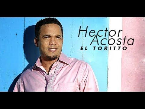 BACHATAS MIX Hector Acosta El Torito Todos Sus Exitos 2017 2018