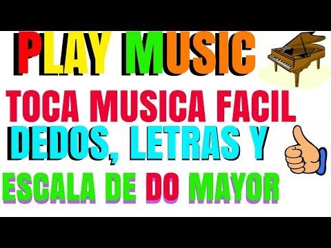 PLAY MUSIC TOCA MUSICA FACIL CLASE # 1 LETRAS Y DEDOS