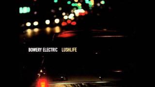 Bowery Electric - Lushlife - 2000
