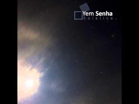 Yem Senha - Trois planetes ft Nakral