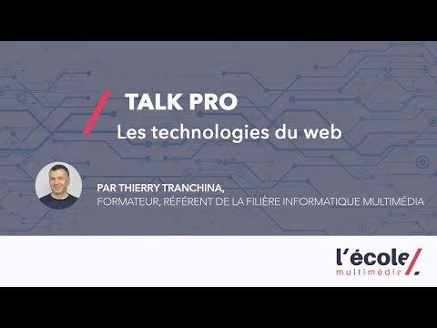 Les technologies du web   Talk Pro de Thierry Tranchina