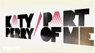 Katy Perry - Part Of Me (Lyric Video) thumbnail