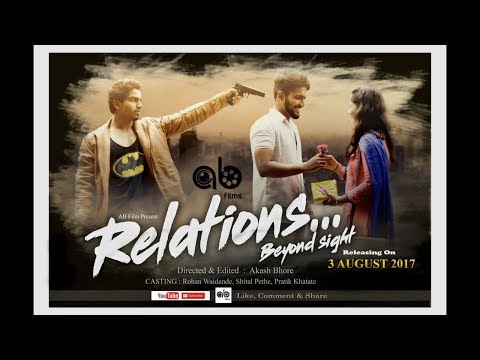 Relations (Beyond Sight) || Heart Touching Story || AB Films || By Akash Bhore