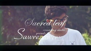 Sawre cover | Ayush Sharma ft. Ridge Arthur
