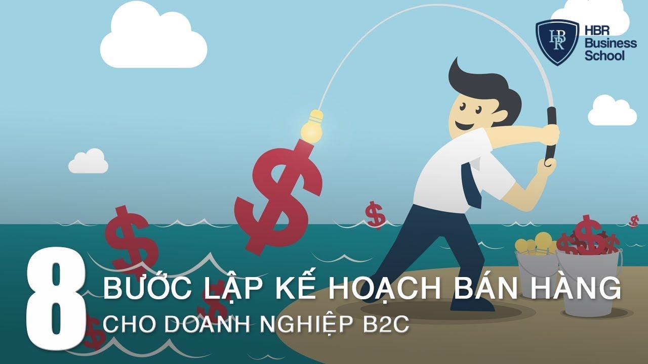 8 Bước lập kế hoạch bán hàng thông minh & hiệu quả cho doanh nghiệp B2C