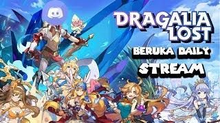Beruka's Daily Stream R 104: Dragalia Lost Stream/Random Stuff/New Banner Reaction/VC & Chill