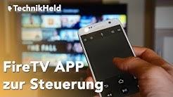 Fire TV mit dem Smartphone steuern - Amazon Fire TV Remote App Anleitung (Deutsch)