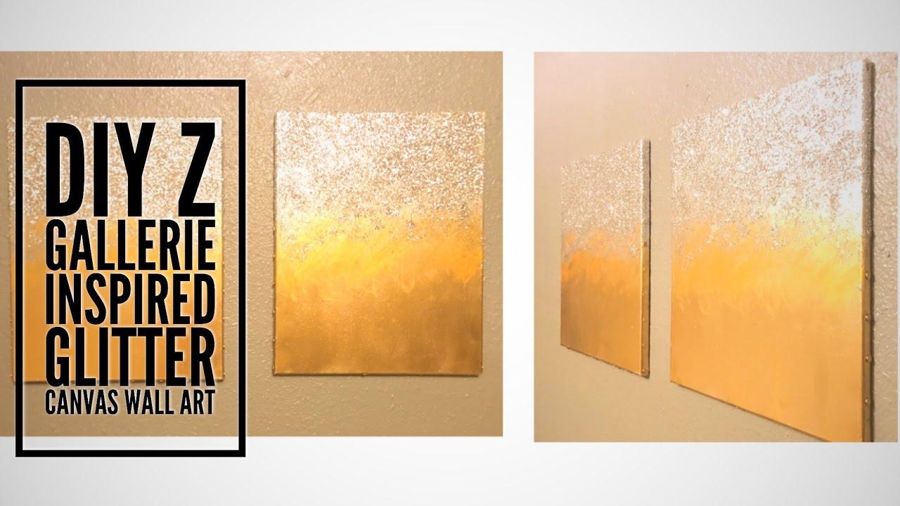 DIY| Z Gallerie Inspired Glitter Wall Canvas Art - YouTube