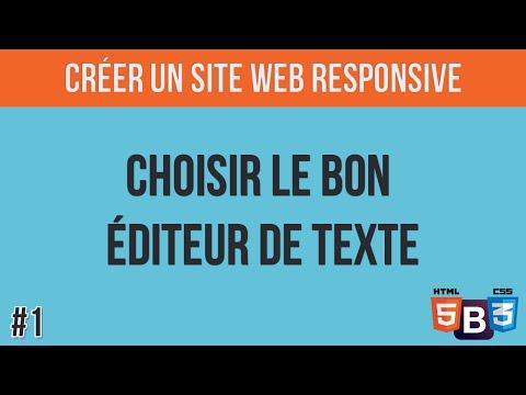 [#1 Créer un site web responsive] - Choisir le bon éditeur de texte
