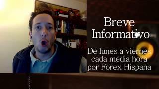 Breve Informativo - Noticias Forex del 17 de Enero 2018