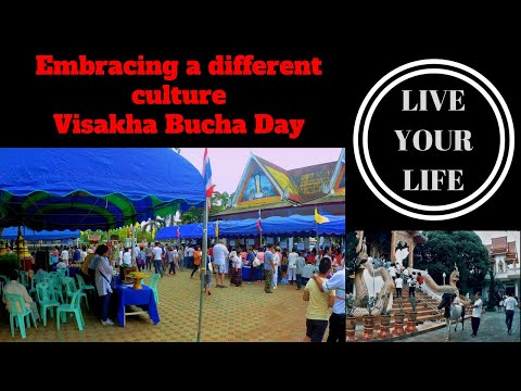 Embracing a Different Culture -Visakha Bucha Day