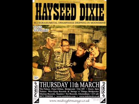 Hayseed Dixie - Wish I Was You
