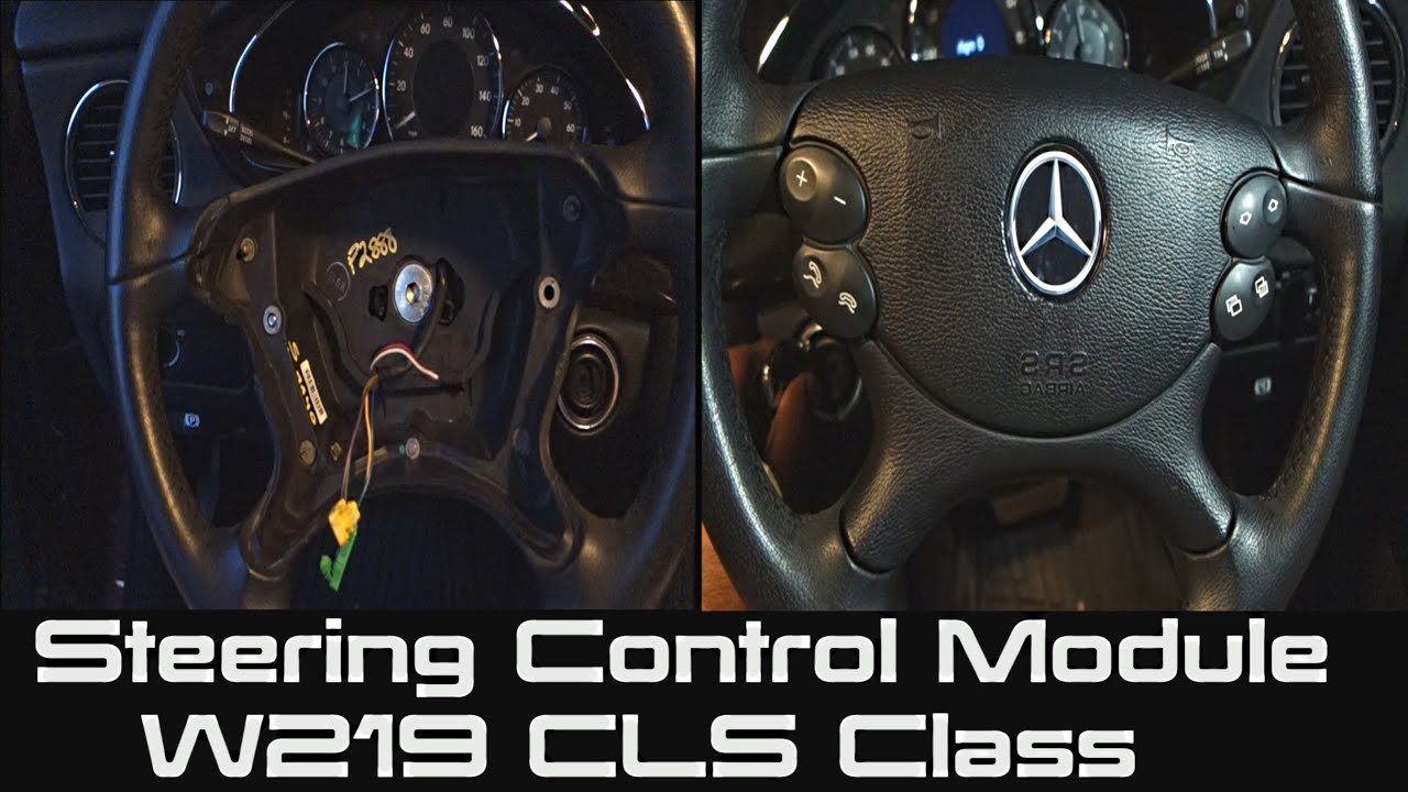 How To Replace Steering Control Module On Mercedes W219 Cls Class S430 Fuse Diagram Ignition