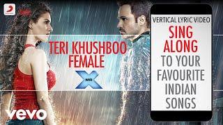 Teri Khushboo Female - Mr. X|Official Bollywood Lyrics|Palak Muchhal