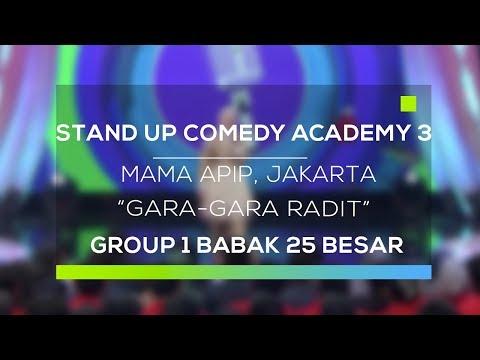 Stand Up Comedy Academy 3 : Mama Apip, Jakarta - Gara-Gara Radit