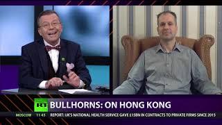 CrossTalk Bullhorns: On Hong Kong