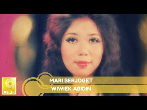 Wiwiek Abidin -  Mari Berjoget (Official Music Audio)