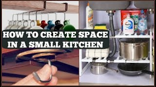 how to create space in a small kitchen small kitchen organization ideas space saving kitchen tips