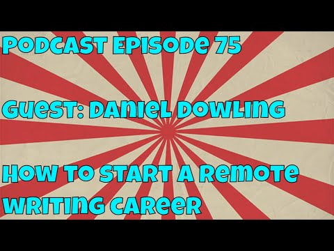 RTFL Ep 75: Daniel Dowling - How to Work From Home Full-Time