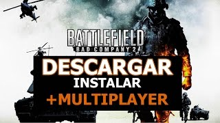 Descargar Battlefield Bad Company 2 + Multiplayer + DLC's [1 LINK 2015]