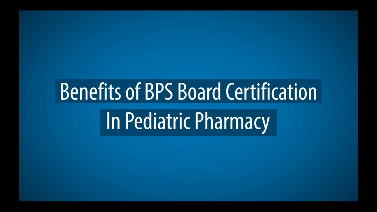 Pediatric Pharmacy – Board of Pharmacy Specialties