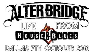 ALTERBRIDGE THE LAST HERO LIVE HOUSE OF BLUES DALLAS 2016 FULL CONCERT